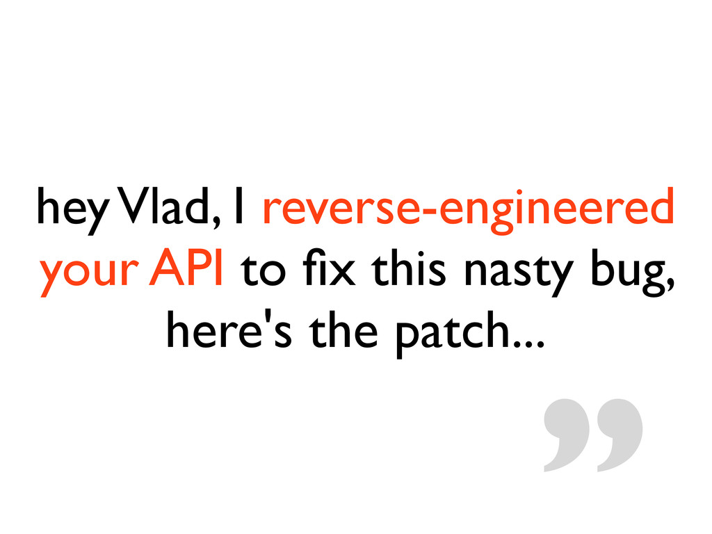 hey Vlad, I reverse-engineered your API to fix t...
