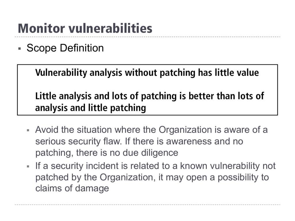 Monitor vulnerabilities § Scope Definition § ...