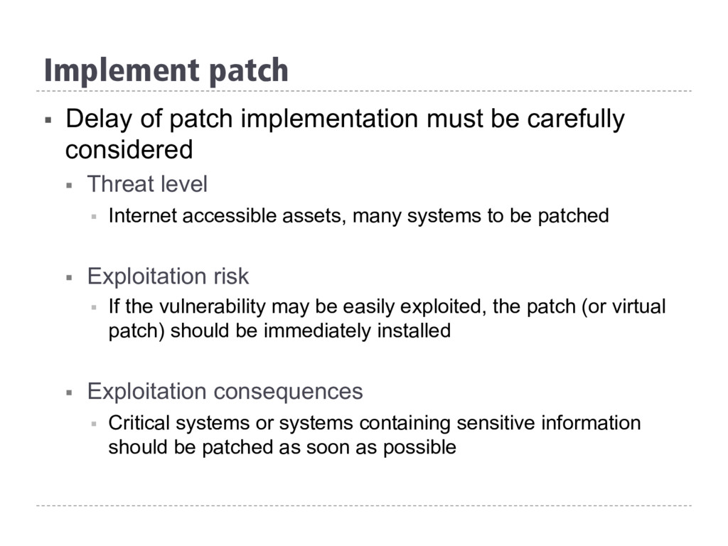 Implement patch § Delay of patch implementatio...