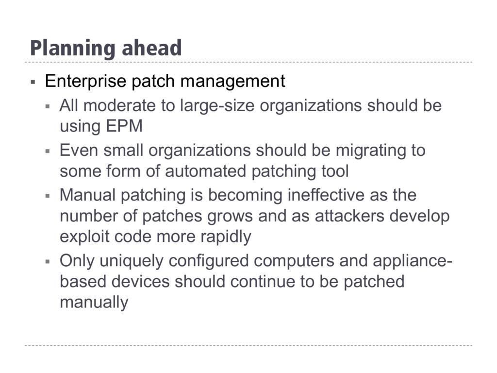 § Enterprise patch management § All moderate ...