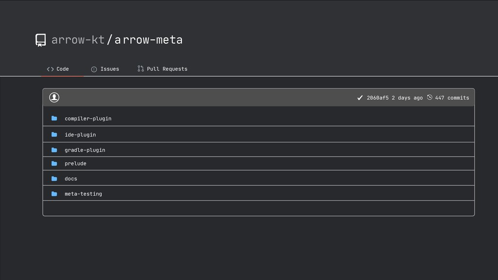 arrow-kt/arrow-meta Code ! Issues Pull Requests...