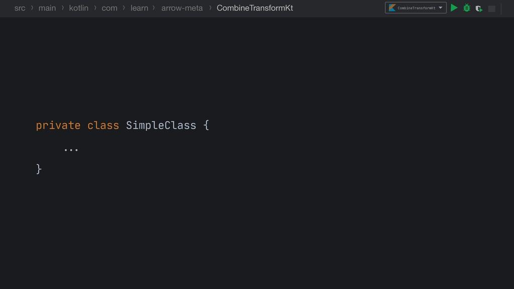 CombineTransformKt src main kotlin com learn ar...