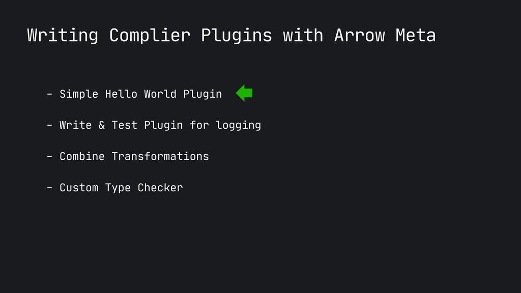 Writing Complier Plugins with Arrow Meta - Simp...
