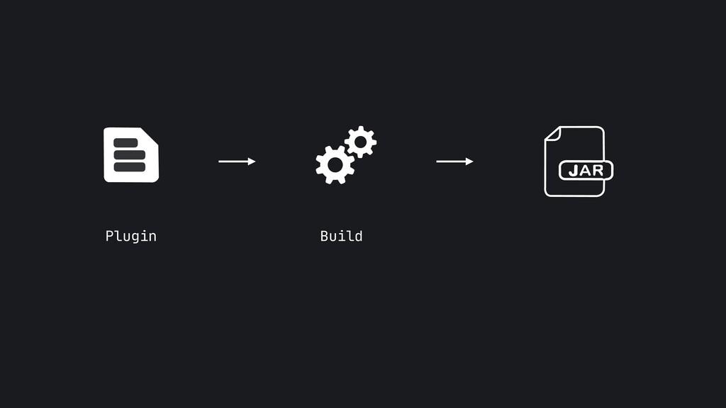 Plugin Build