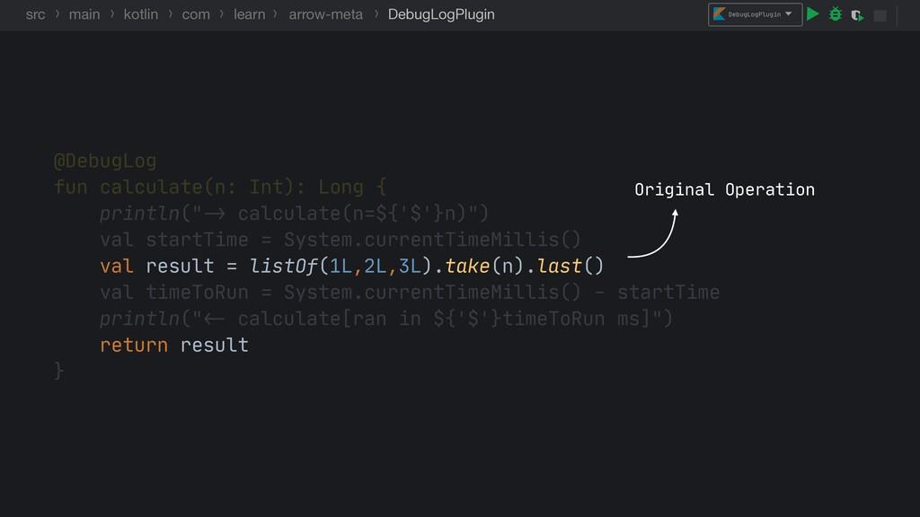 DebugLogPlugin src main kotlin com learn arrow-...