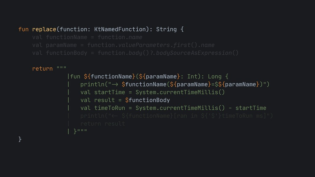 fun replace(function: KtNamedFunction): String ...