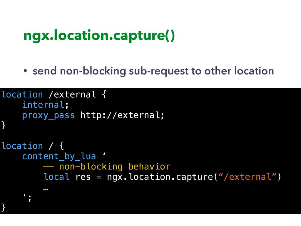 ngx.location.capture() • send non-blocking sub-...