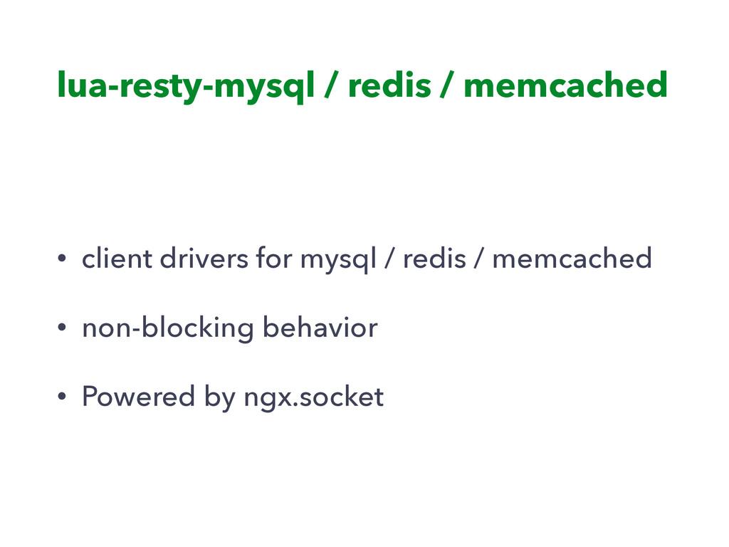 lua-resty-mysql / redis / memcached • client dr...
