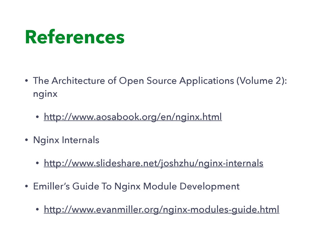 References • The Architecture of Open Source Ap...