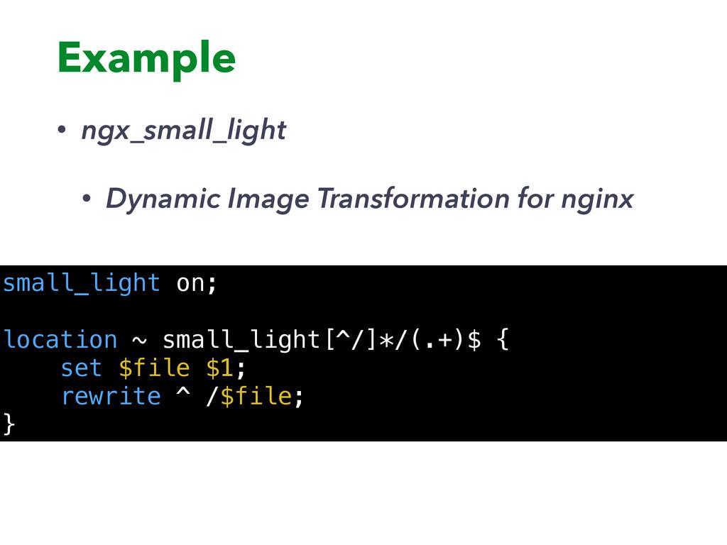Example • ngx_small_light • Dynamic Image Trans...