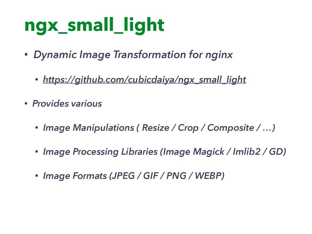 ngx_small_light • Dynamic Image Transformation ...