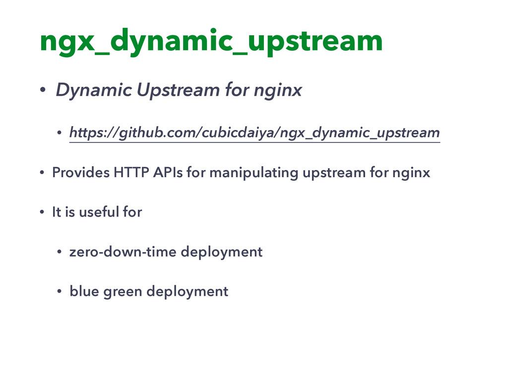 ngx_dynamic_upstream • Dynamic Upstream for ngi...