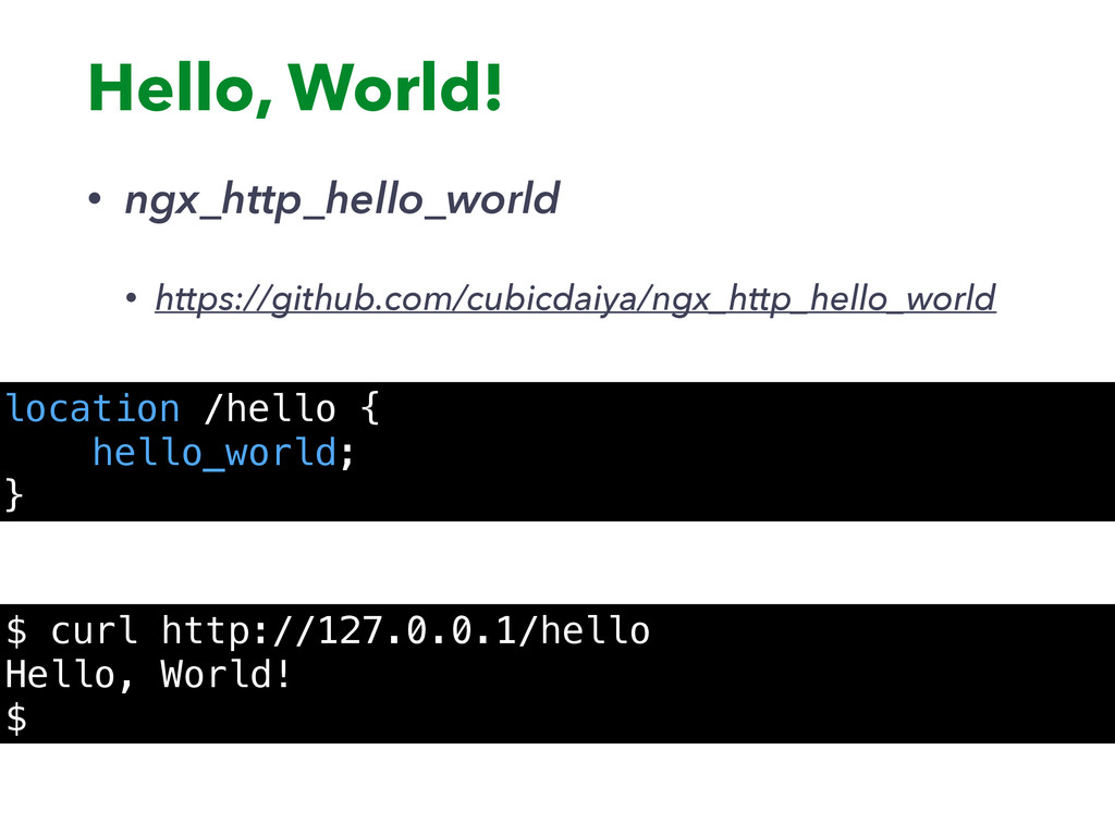 Hello, World! • ngx_http_hello_world • https://...
