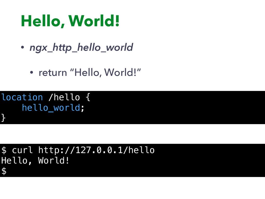 "Hello, World! • ngx_http_hello_world • return ""..."
