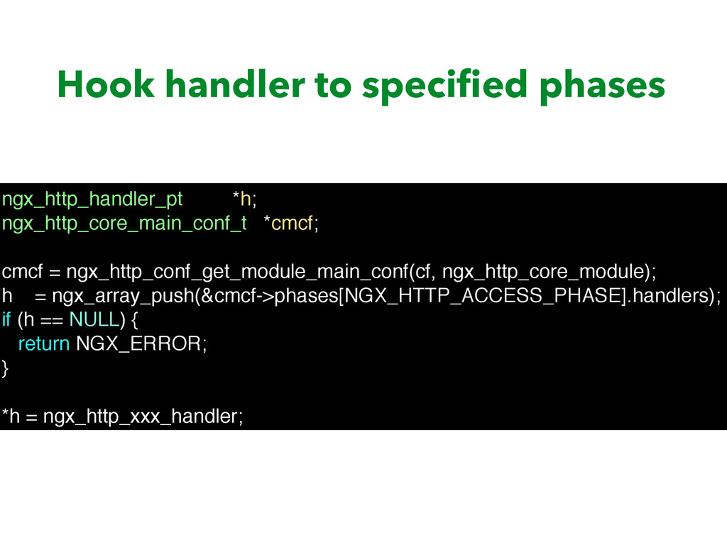 Hook handler to specified phases ngx_http_handle...