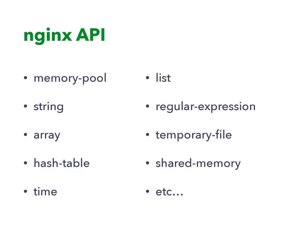 nginx API • memory-pool • string • array • hash...