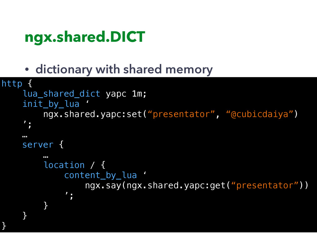 ngx.shared.DICT • dictionary with shared memory...