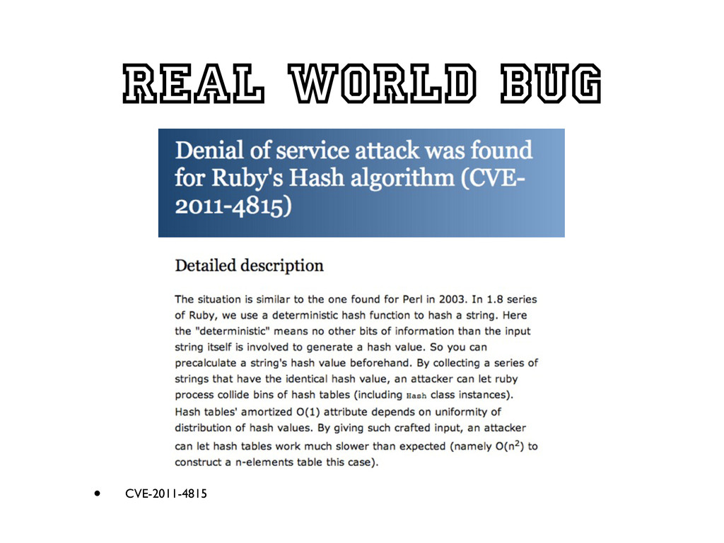 Real world bug • CVE-2011-4815