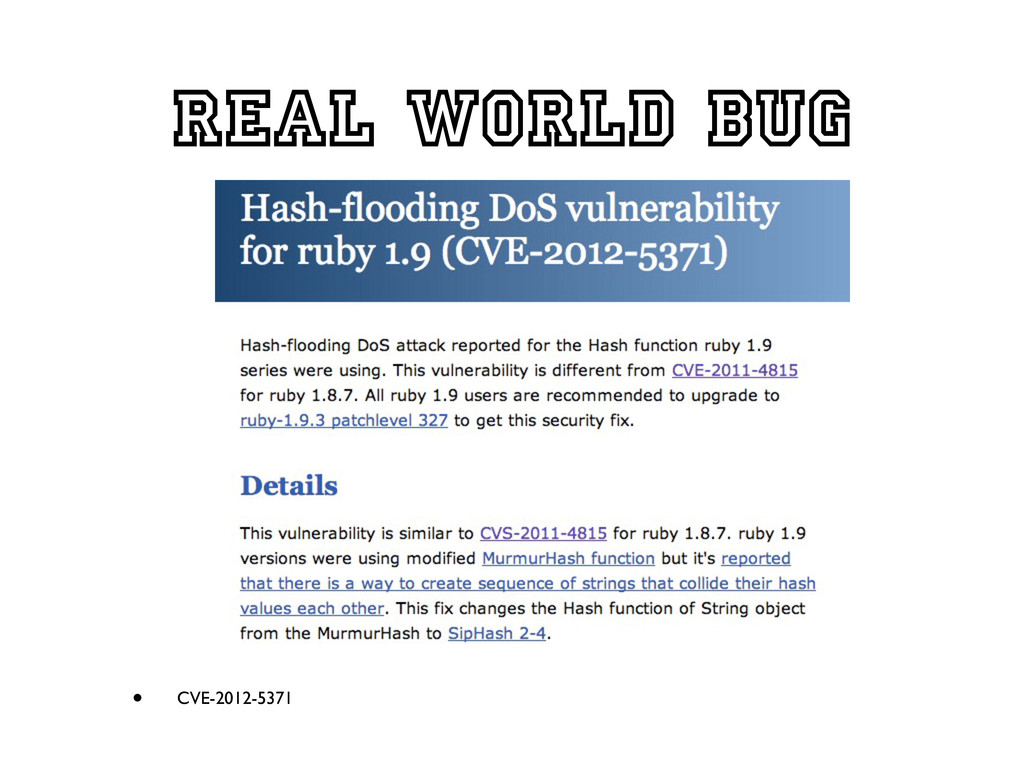 Real world bug • CVE-2012-5371
