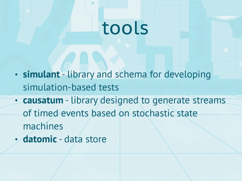 tools • simulant - library and schema for devel...