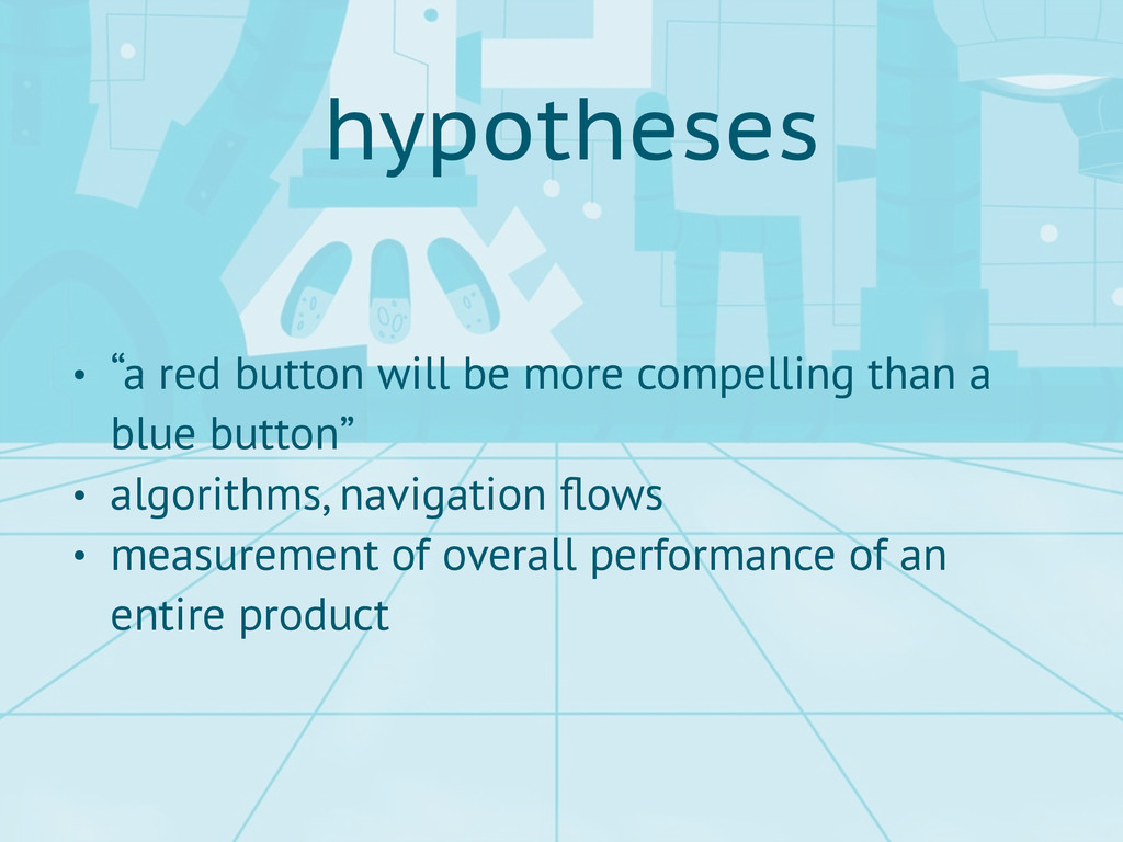 """hypotheses • """"a red button will be more compell..."""
