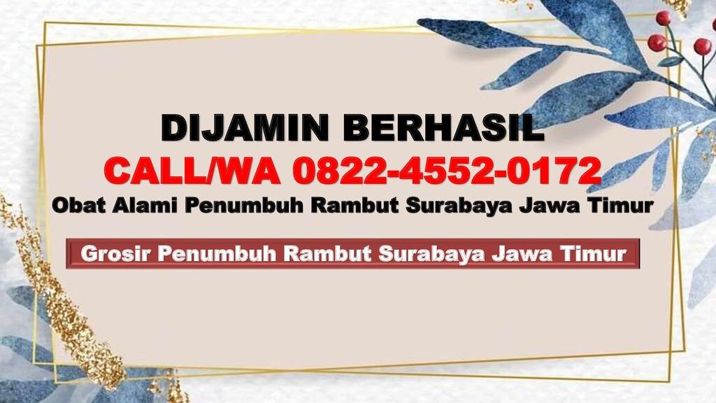 Grosir Penumbuh Rambut Surabaya Jawa Timur DIJA...