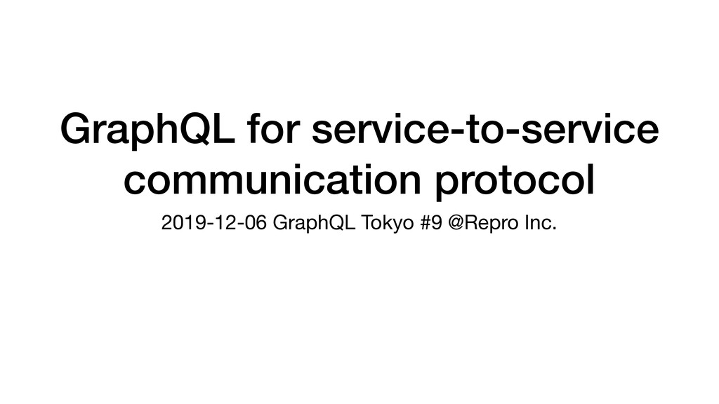 GraphQL for service-to-service communication pr...