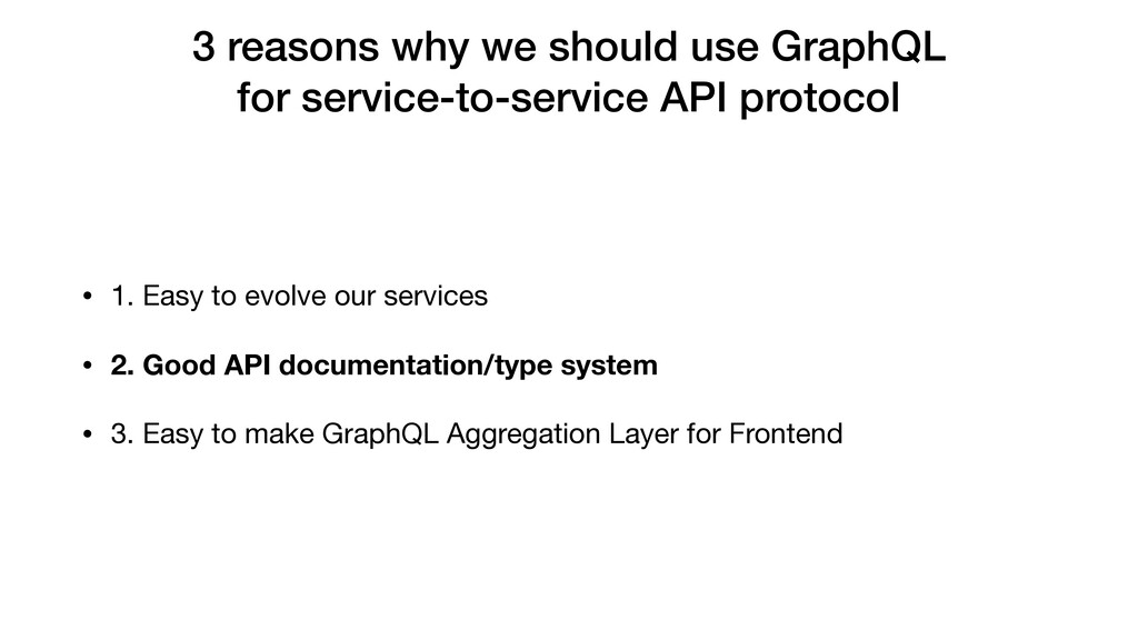 3 reasons why we should use GraphQL for service...