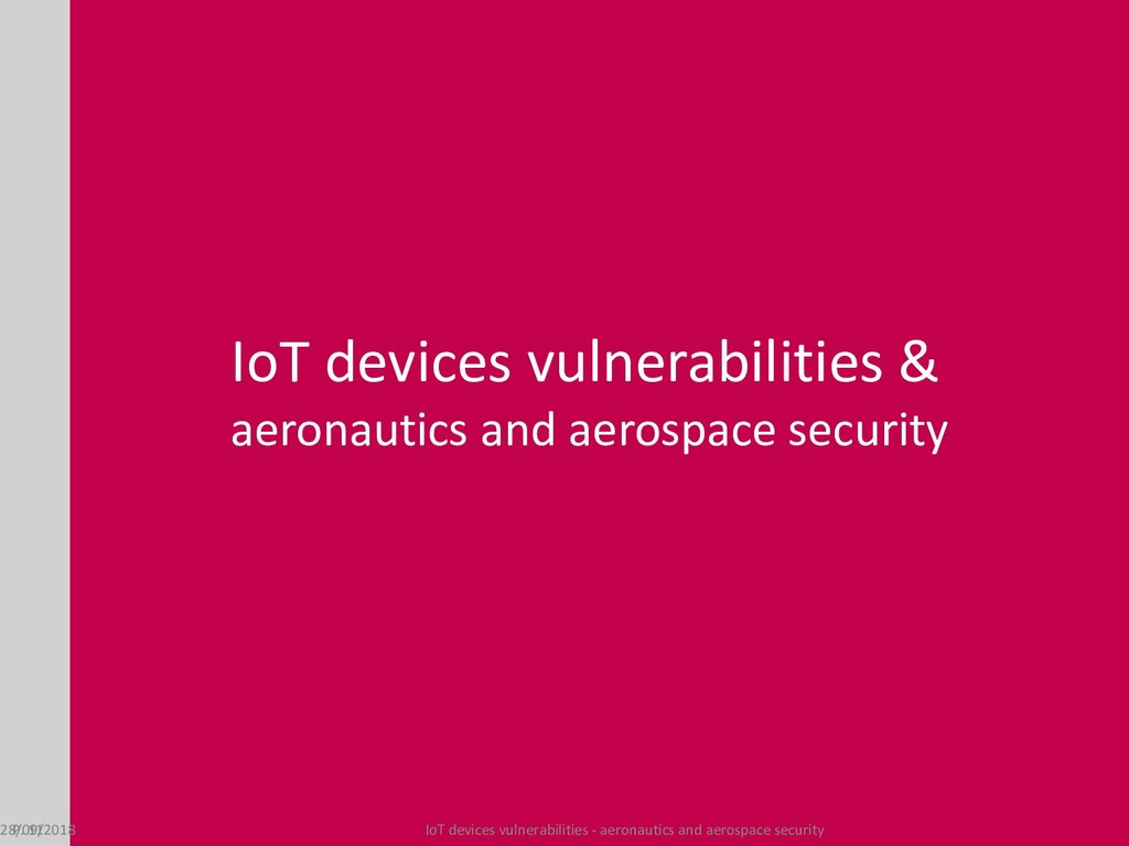 IoT devices vulnerabilities & aeronautics and a...