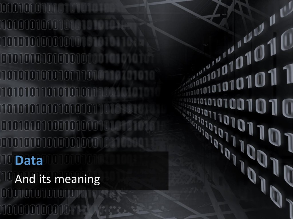 Data And its meaning
