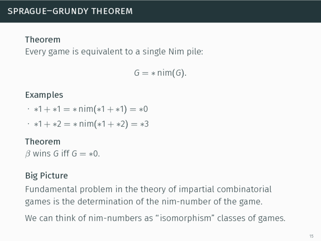 sprague–grundy theorem Theorem Every game is eq...