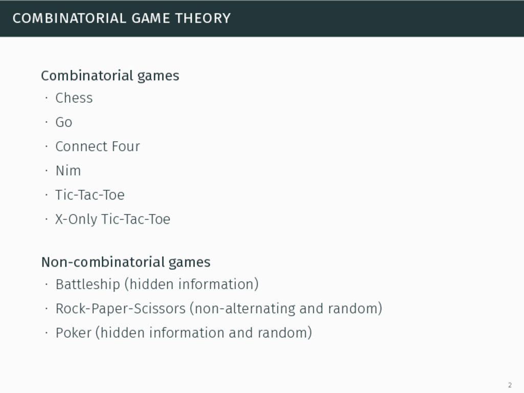 combinatorial game theory Combinatorial games ∙...