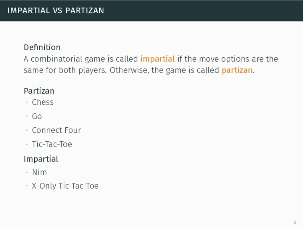 impartial vs partizan Definition A combinatorial...