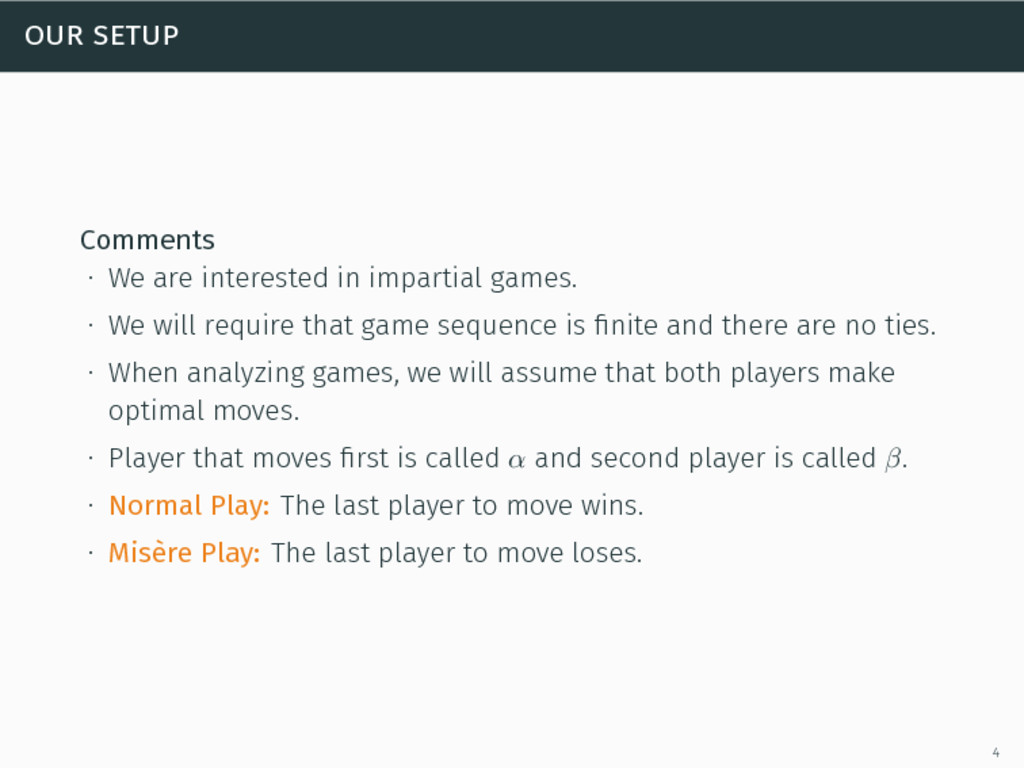 our setup Comments ∙ We are interested in impar...