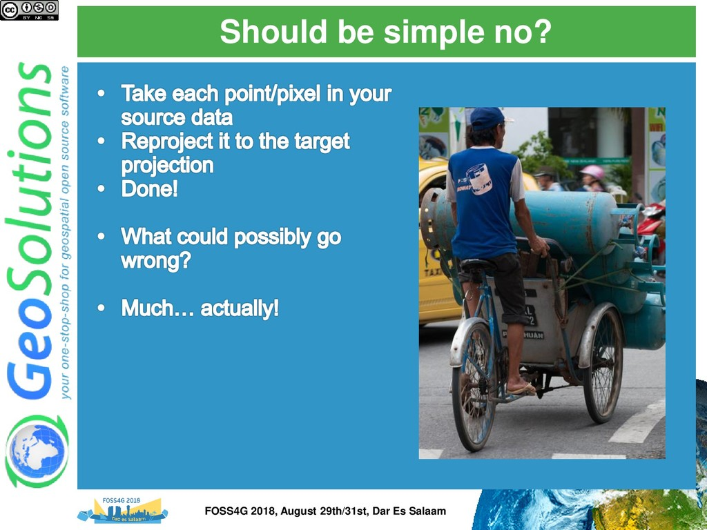 Should be simple no? FOSS4G 2018, August 29th/3...