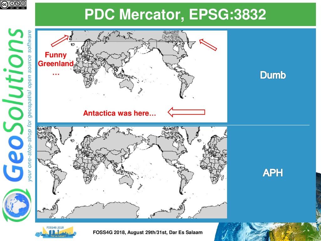 PDC Mercator, EPSG:3832 Antactica was here… Fun...