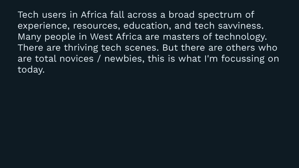 Tech users in Africa fall across a broad spectr...