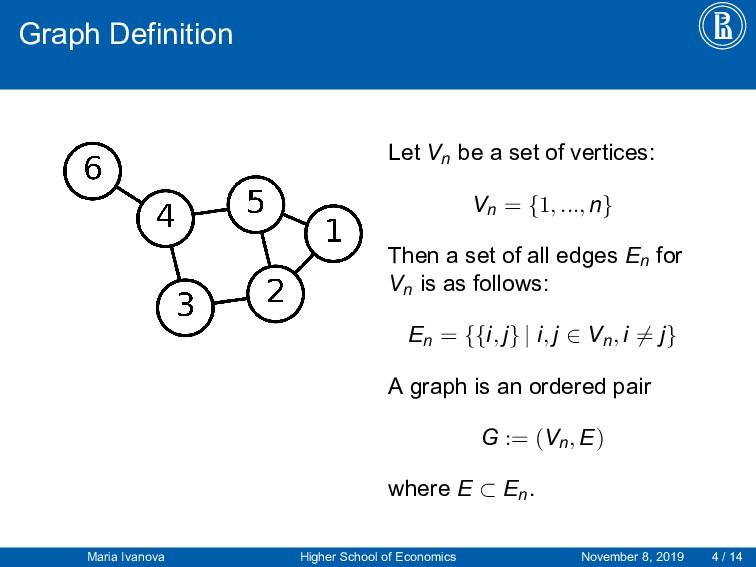 Graph Definition Let Vn be a set of vertices: V...