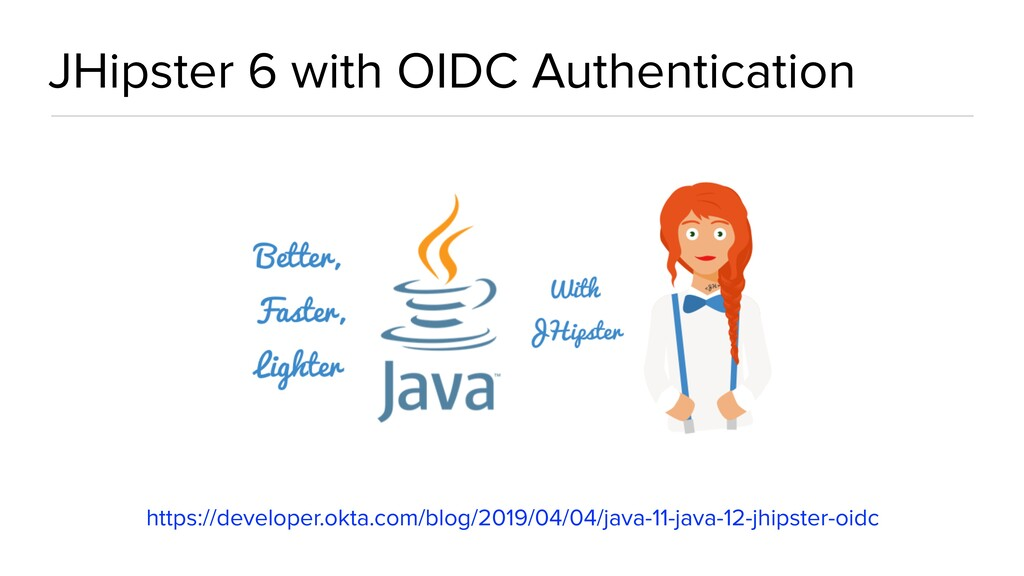 JHipster 6 with OIDC Authentication https://dev...