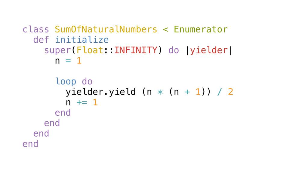 class SumOfNaturalNumbers < Enumerator def init...