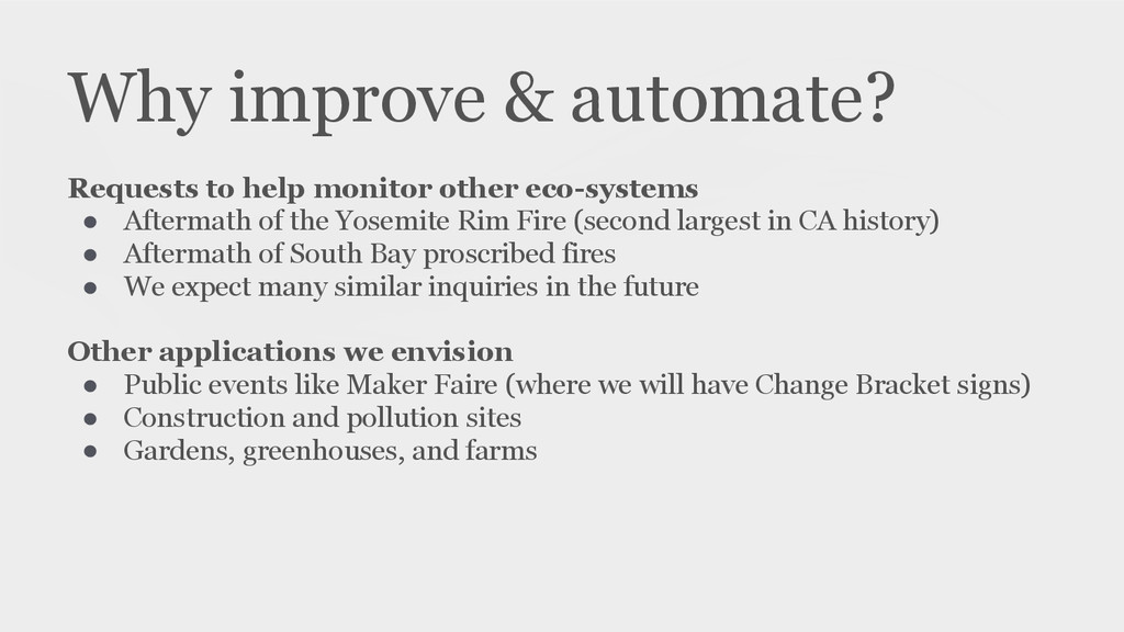 Why improve & automate? Requests to help monito...
