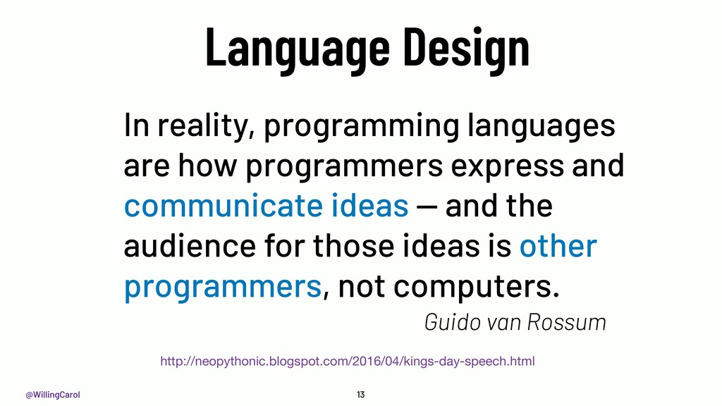 @WillingCarol 13 Language Design In reality, pr...