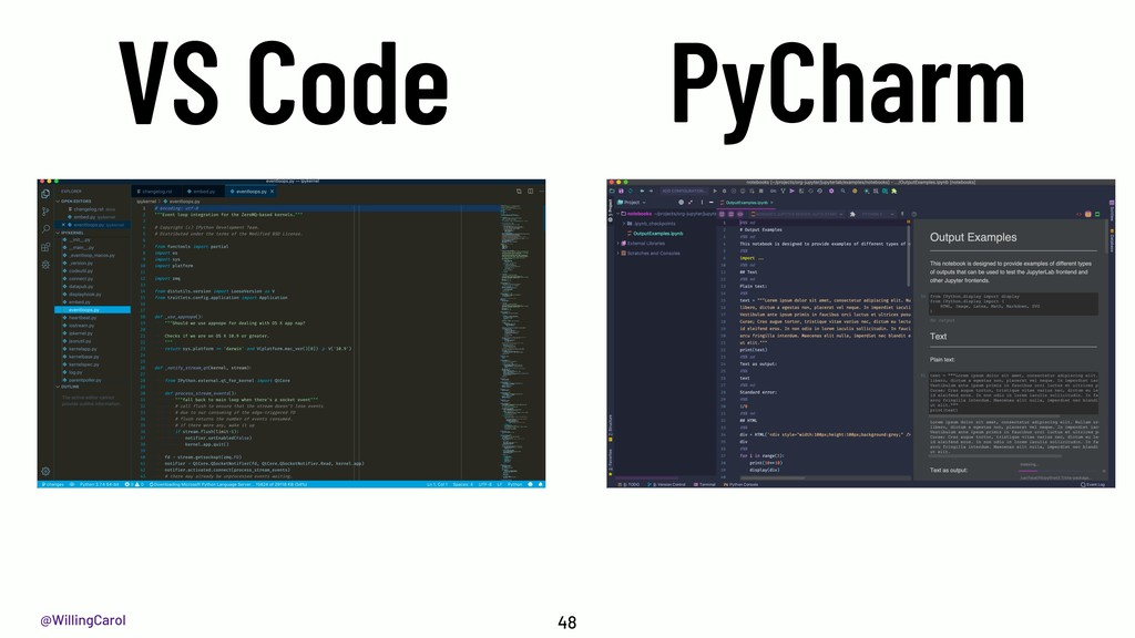 @WillingCarol VS Code 48 PyCharm