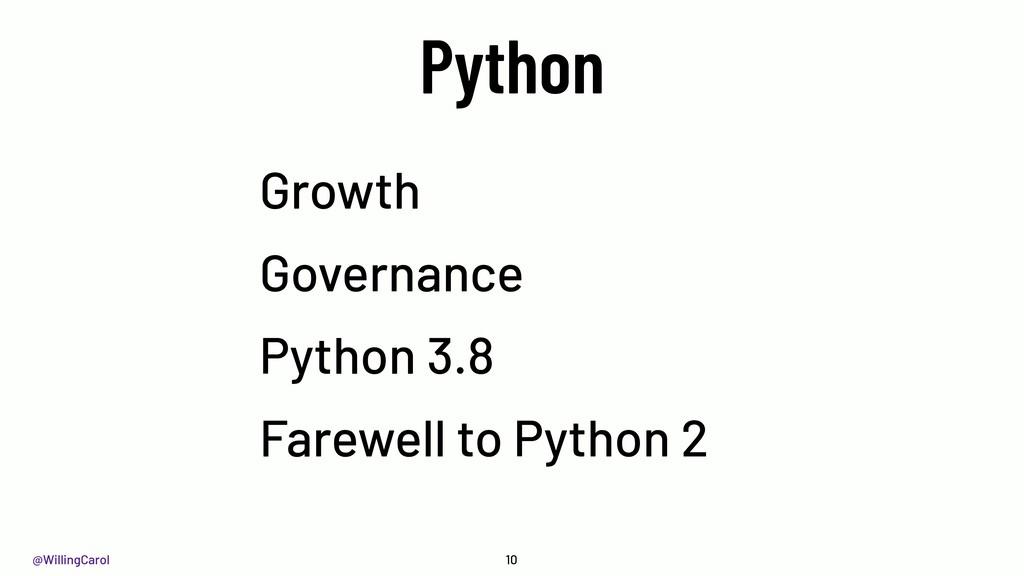 @WillingCarol Python Growth Governance Python 3...
