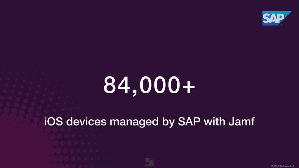 © JAMF Software, LLC 84,000+ iOS devices manage...