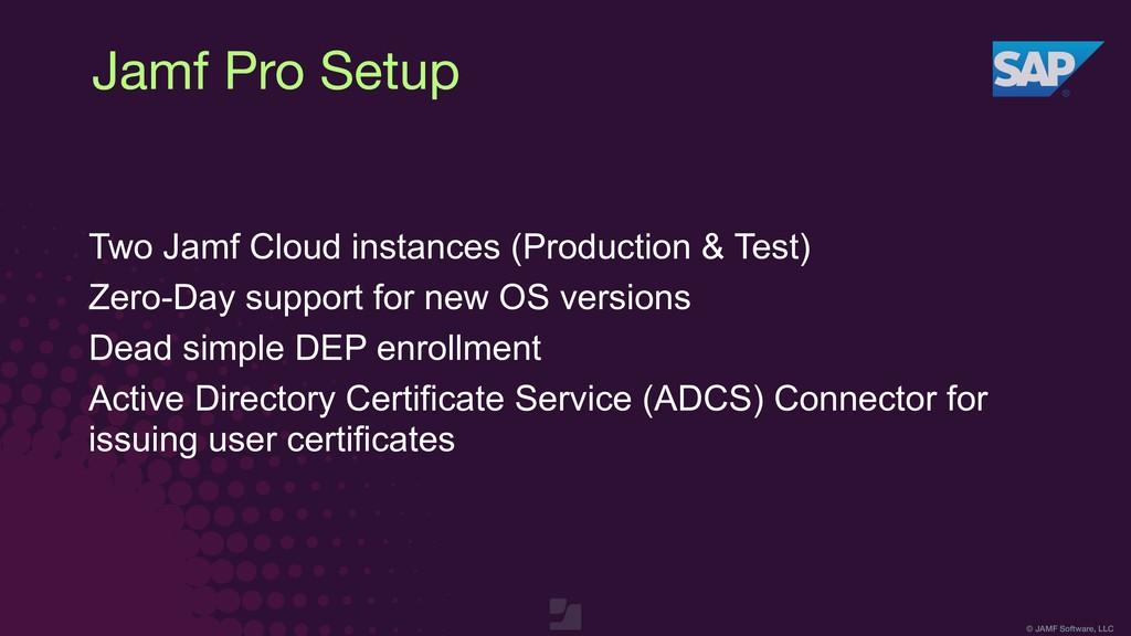 © JAMF Software, LLC Jamf Pro Setup Two Jamf Cl...
