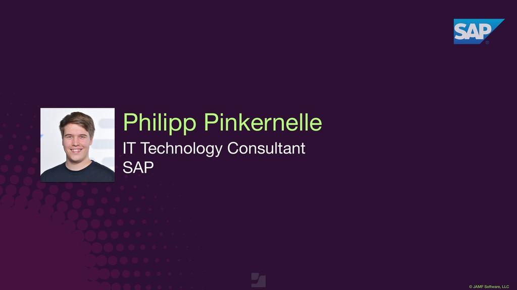 © JAMF Software, LLC Philipp Pinkernelle IT Tec...