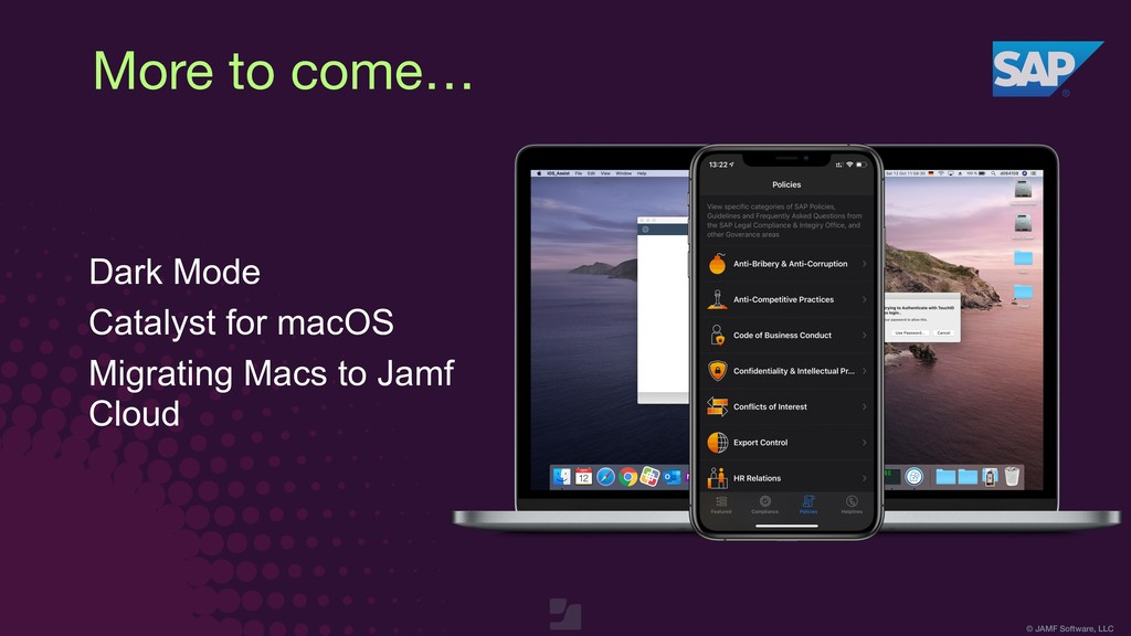 © JAMF Software, LLC More to come… Dark Mode Ca...
