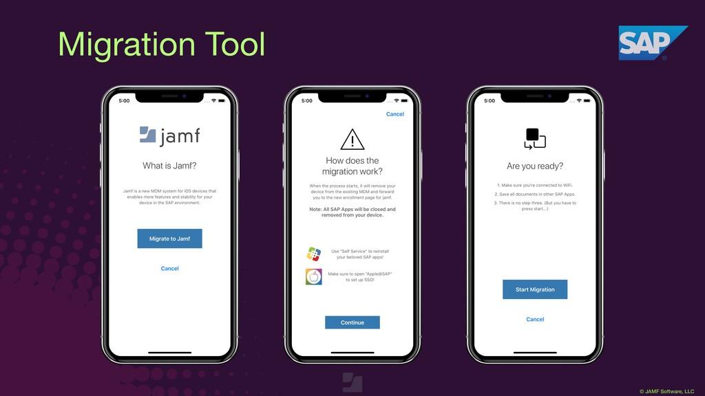 © JAMF Software, LLC Migration Tool