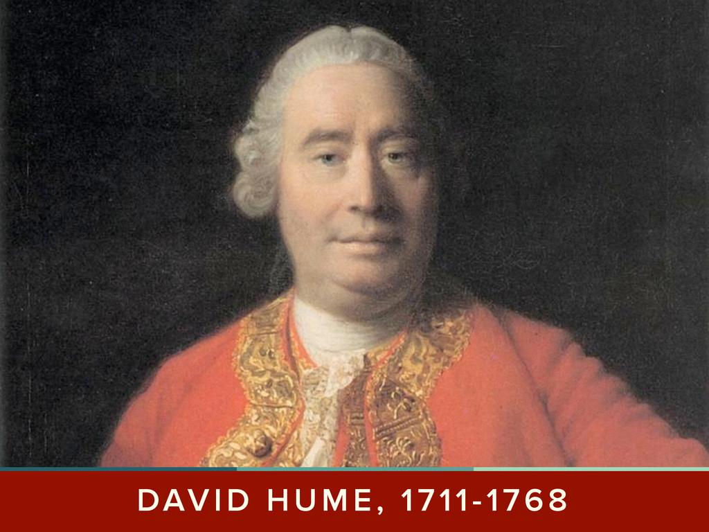 DAVID HUME, 1711-1768